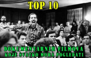 Top 10 Dokumentarnih Filmova koje Svatko Mora Pogledati