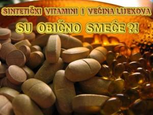MEDIJSKA PREVARA: Sintetički Vitamini i Većina Lijekova su Obično Smeće