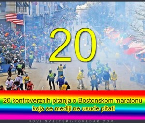 20 Kontroverznih Pitanja o Bostonskom Maratonu Koja se Mediji ne Usude Pitati