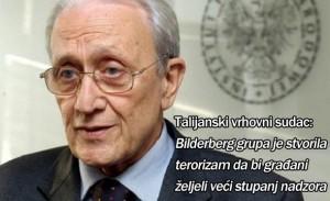 Talijanski vrhovni sudac: Bilderberg grupa je stvorila terorizam da bi građani željeli veći stupanj nadzora