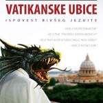 VATIKANSKE TAJNE I JEZUITI &#8211; TAJNA VOJSKA VATIKANA