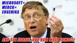Bill Gates Microsoft kupio tehnologiju eugenike od tvrtke Merck i postaje proizvođač cjepiva