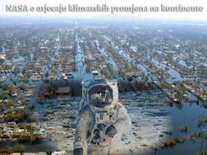 NASA o utjecaju klimatskih promjena na kontinente: Priprema za katastrofe!